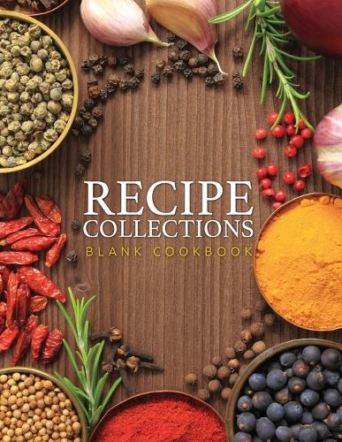 Recipe Collections (Blank Cookbook) (Paperback)