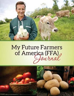 My Future Farmers of America (Ffa) Journal (Paperback)