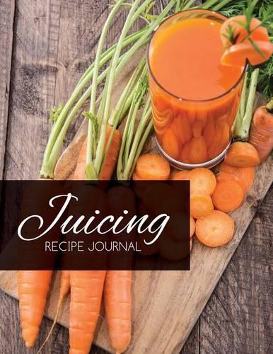 Juicing Recipe Journal (Paperback)