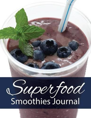 Superfood Smoothies Journal (Paperback)