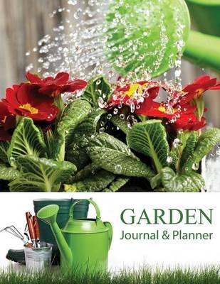 Garden Journal and Planner (Paperback)