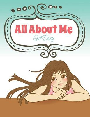All about Me (Girl Diary) (Paperback)