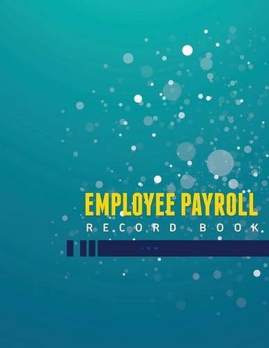 Employee Payroll Record Book (Paperback)
