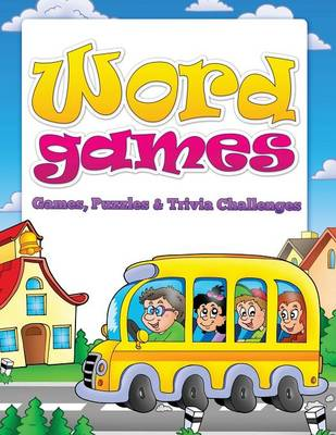 Word Games (Games, Puzzles & Trivia Challenges) (Paperback)