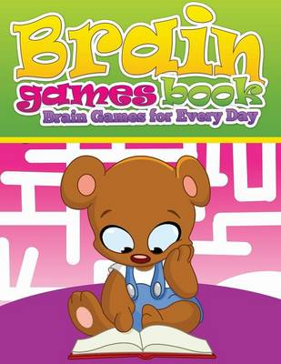 Brain Games Books (Brain Games for Every Day) (Paperback)
