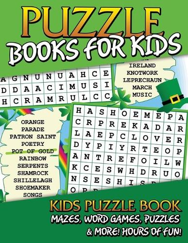 Puzzle Books for Kids (Kids Puzzle Book: Mazes, Word Games, Puzzles & More! Hours of Fun!) (Paperback)