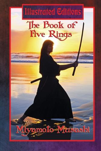 The Book of Five Rings (Illustrated Edition) (Paperback)