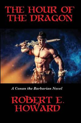 The Hour of the Dragon (Paperback)