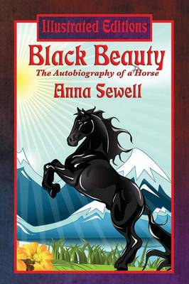 Black Beauty (Illustrated Edition) (Paperback)