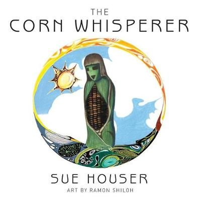 The Corn Whisperer (Paperback)