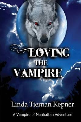 Loving the Vampire (Paperback)