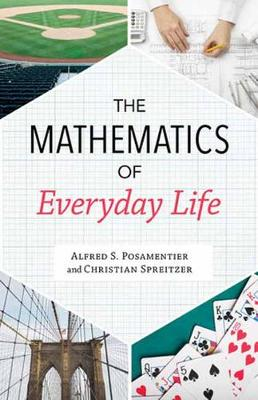 The Mathematics of Everyday Life (Hardback)