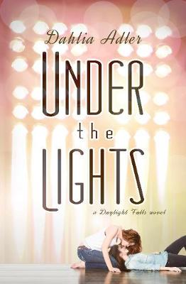 Under the Lights: A Daylight Falls Novel (Paperback)