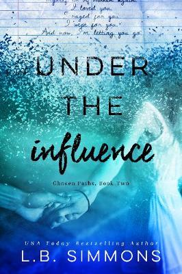 Under the Influence (Paperback)