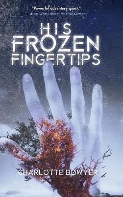 His Frozen Fingertips (Hardback)
