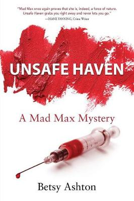 Unsafe Haven - Mad Max Mystery 3 (Paperback)