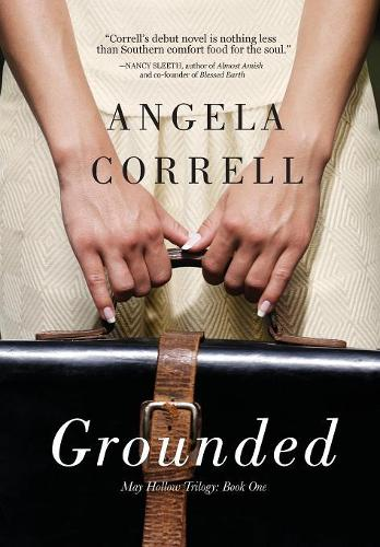 Grounded - May Hollow Trilogy 1 (Hardback)