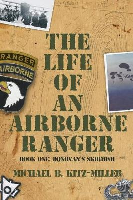 The Life of an Airborne Ranger: Donovan's Skirmish (Paperback)