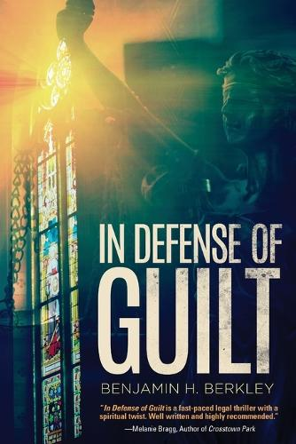 In Defense of Guilt (Paperback)