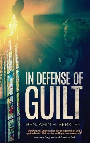 In Defense of Guilt (Hardback)