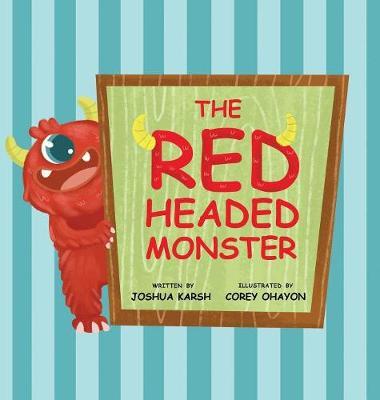 The Red-Headed Monster (Hardback)
