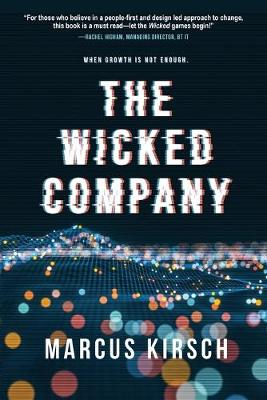 The Wicked Company: When Growth is Not Enough (Paperback)