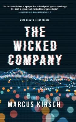 The Wicked Company: When Growth is Not Enough (Hardback)