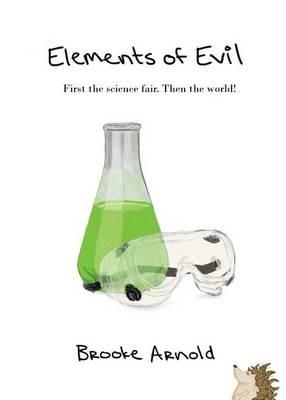 Elements of Evil - Elements of Evil 1 (Paperback)