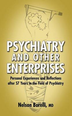 Psychiatry and Other Enterprises (Paperback)