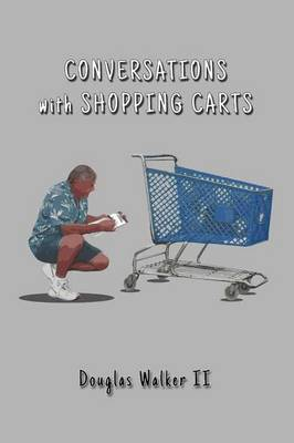 Conversations with Shopping Carts (Paperback)