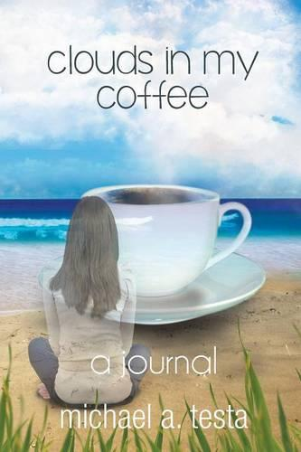 Clouds in My Coffee (Paperback)