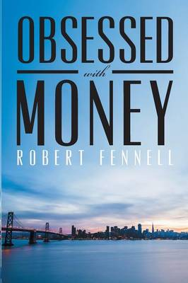 Obsessed with Money (Paperback)