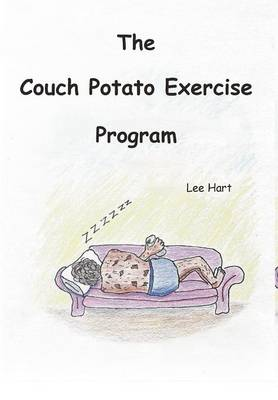 The Couch Potato Exercise Program (Hardback)