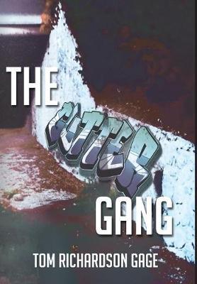 The Gutter Gang (Hardback)
