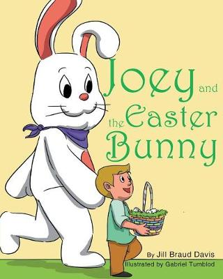 Joey and the Easter Bunny (Paperback)
