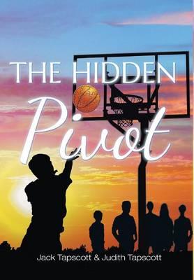 The Hidden Pivot (Hardback)