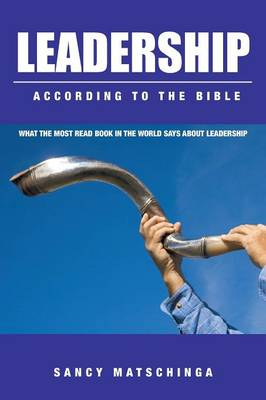 Leadership - According to the Bible (Paperback)