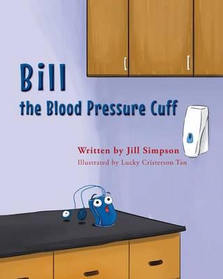 Bill the Blood Pressure Cuff (Paperback)