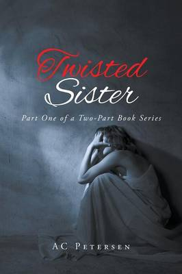 Twisted Sister (Paperback)