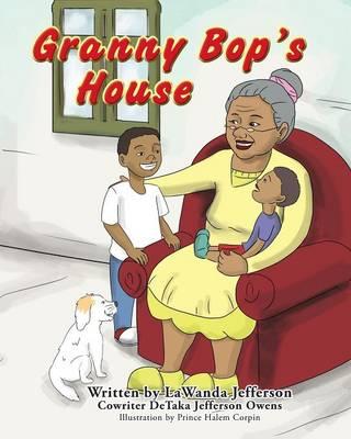 Granny Bop's House (Paperback)