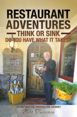 Restaurant Adventures: Think or Sink - Do You Have What It Takes? (Paperback)