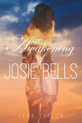 The Awakening of Josie Bells (Paperback)