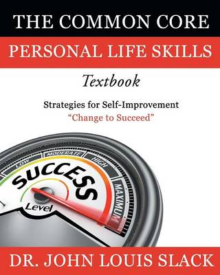 The Common Core Personal Life Skills Textbook: Strategies for Self-Improvement (Paperback)