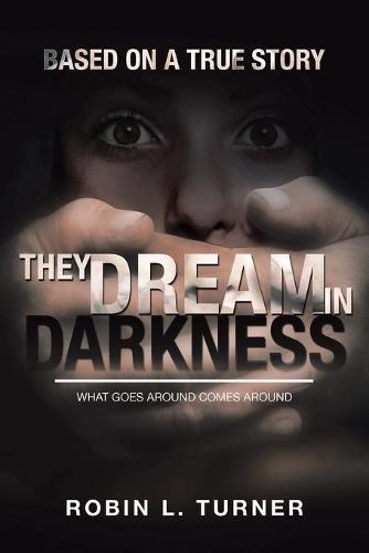 They Dream in Darkness (Paperback)