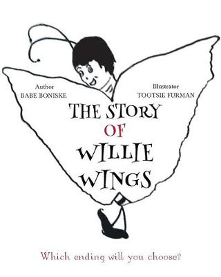 The Story of Willie Wings (Paperback)