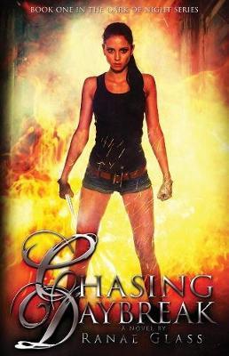 Chasing Daybreak - Dark of Night 1 (Paperback)