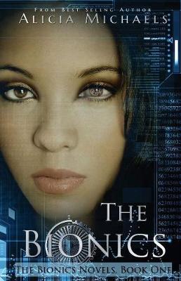 The Bionics (Paperback)