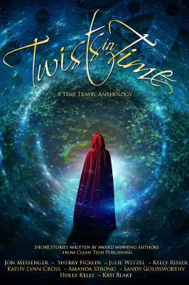Twists in Time: A Time Travel Anthology (Paperback)