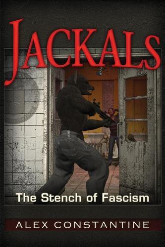Jackals: The Stench of Fascism (Paperback)