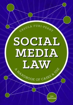 Social Media Law: A Handbook of Cases and Uses (Paperback)